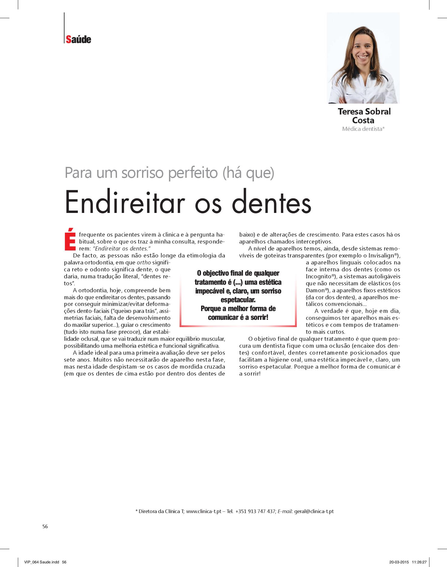 Clinica T - Revista Vip : Endireitar os dentes